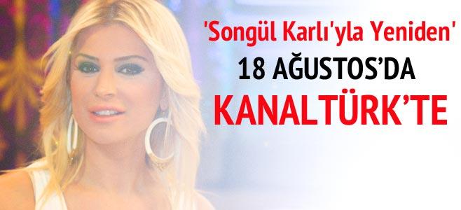 Photo of Songül Karlı'nın Kanaltürk'teki yeni programı 18 Ağustos'ta başlıyor!..