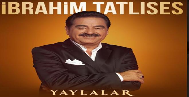 Photo of İBRAHİM TATLISES'İN 'YAYLALAR' TÜRKÜSÜ GÖRÜCÜYE ÇIKTI!