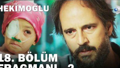 Photo of Hekimoğlu 18. Bölüm 2. Fragmanı Yayında! Elif Ateş'e Annesi İçin Yaşamak İstediğini Söylüyor!