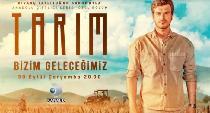 Kıvanç Tatlıtuğ'un sunumuyla Kanal D'den tarım belgeseli